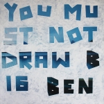 """You Must Not Draw Big Ben"", 2014. tipp-ex on found printed canvas"