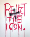 """reject the icon"", 2016. installation and painting. acrylic and spray paint"